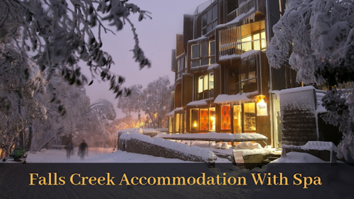falls creek accommodation with spa