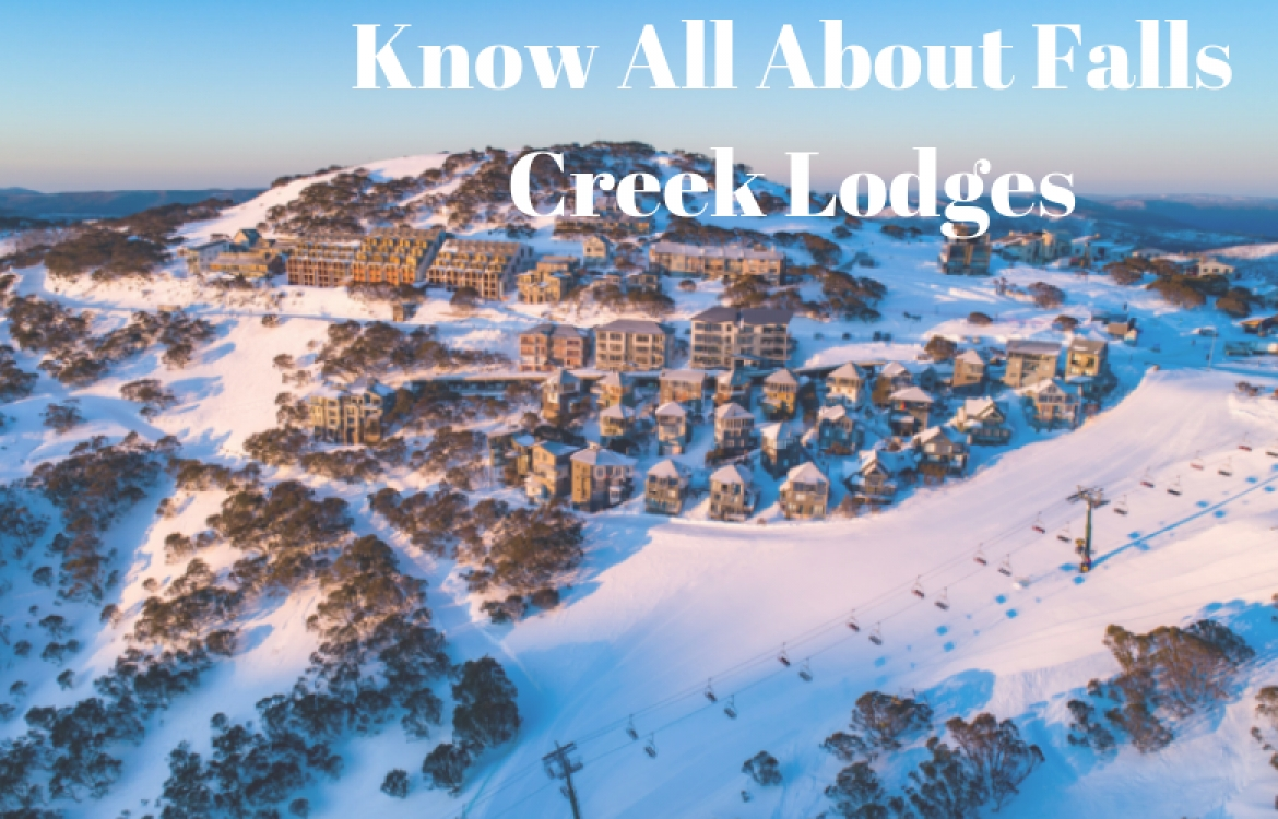 A Guide for Beginners: About Falls Creek Lodges