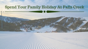 spend-family-holiday-falls-creek