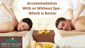 Accommodation with or without spa - which is better?